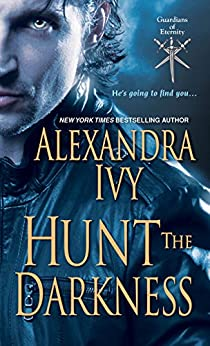 Hunt the Darkness (Guardians of Eternity Book 11) (English Edition) por [Ivy, Alexandra]