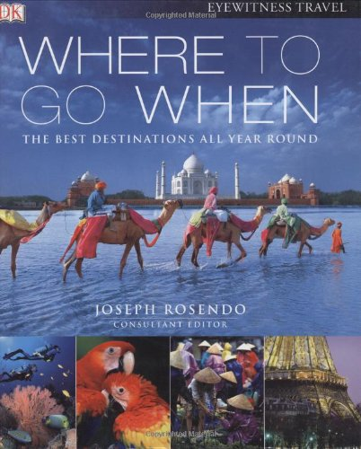 Where To Go When (Eyewitness Travel (Pacific Heights Leather)
