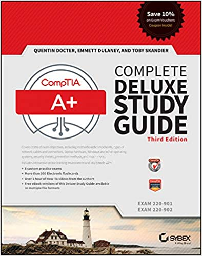 CompTIA A Exams 220-901 and 220-902 Complete Deluxe Study Guide