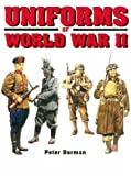 Uniforms of World War II, Peter Darman, 0785809392