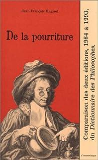 De la pourriture ... par Jean-François Raguet