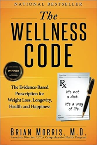 The Wellness Code The Evidence Based Prescription For Weight Loss