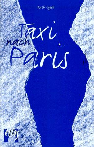 Taxi nach Paris. Roman