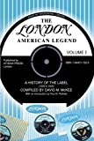 London-American Legend,A History of the Label (1949 to 2000), David McKee, 1844011925