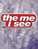 The Me I See, Wood 'n' Barnes Publishing Staff, 1885473257