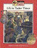 Life in Tudor Times, Christine Counsell and Kate Howe, 0521557585