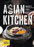 Asian Kitchen: Mach´s doch einfach! (GU Smart Cook Book - Trend)