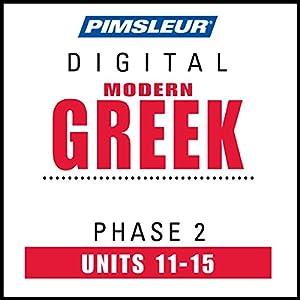 Greek (Modern) Phase 2, Unit 11-15 Audiobook