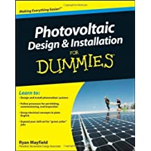 By Ryan Mayfield - Photovoltaic Design and Installation For Dummies (8.4.2010)