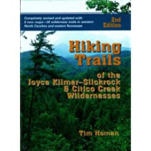 Hiking Trails of Joyce Kilmer-Slickrock and Citico Creek Wilderness