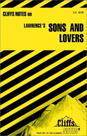 Cliffs notes on:  Lawrence's:  Sons and Lovers (Cliffs notes)