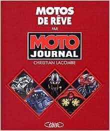 Motos de rêve: 9782840989851: Amazon.com: Books