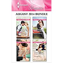 Harlequin Romance August 2014 Bundle: The Rebel and the Heiress\Not Just a Convenient Marriage\A Groom Worth Waiting For\Crown Prince, Pregnant Bride