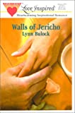 Walls of Jericho, Lynn Bulock, 0373871325