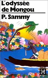 L'Odyssée de Mongou par Pierre Sammy-Macfoy