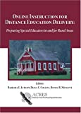 Online Instruction for Distance Education Delivery, Barbara L. Ludlow and Belva C. Collins, 1412082382