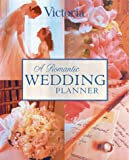 A Romantic Wedding Planner (Welcome Book)