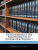Entscheidungen Des Reichsgerichts in Zivilsachen, Volume 38, , 1144364442