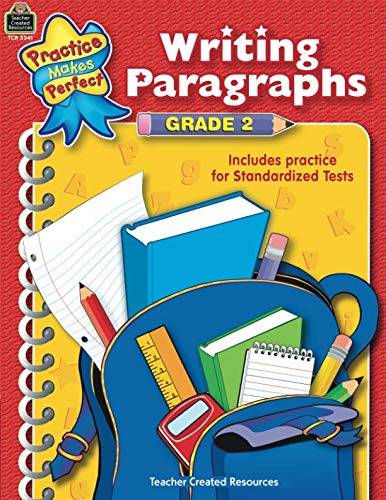 Writing Paragraphs Grade 2: Grade 2 : Includes Practice for Standardized Tests