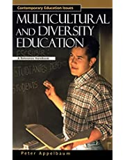 Multicultural and Diversity Education: A Reference Handbook