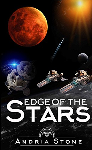 Edge Of The Stars: A Techno Thriller Science Fiction Novel (The Edge Book (Edges Stars)