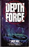 img - for Deep Kill (Depth Force) book / textbook / text book