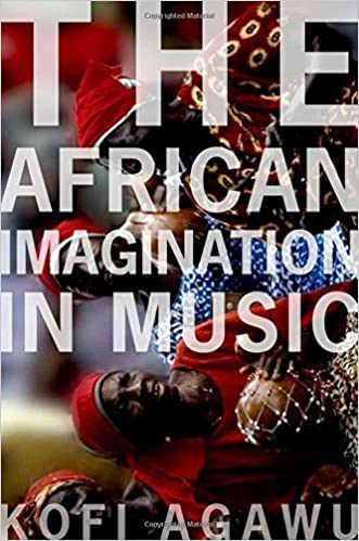 Book The African Imagination in Music by Kofi Agawu (2016-03-02)