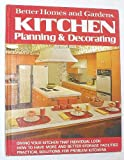 Better Homes and Gardens Kitchen Planning and Decorating, Better Homes and Gardens, 0696005603