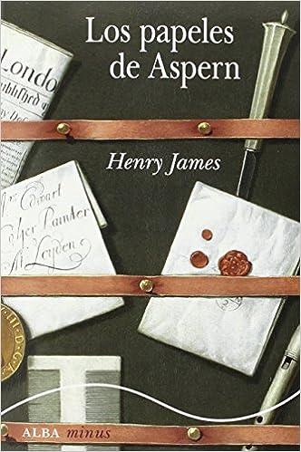 Los papeles de Aspern - Henry James
