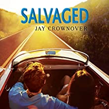 Salvaged: Saints of Denver, Book 4 Audiobook by Jay Crownover Narrated by Burke Stevens, Carmen Vine