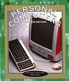 Personal Computers, Charnan Kazunas and Thomas Kazunas, 0516268597