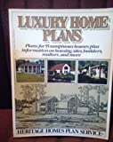 Luxury Home Plans, Heritage Home Plans, Inc., 0156543095