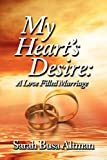 My Heart's Desire: A Love Filled Marriage