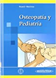 Osteopatia Y Pediatria/ Osteopathy and Pediatrics (Spanish Edition)