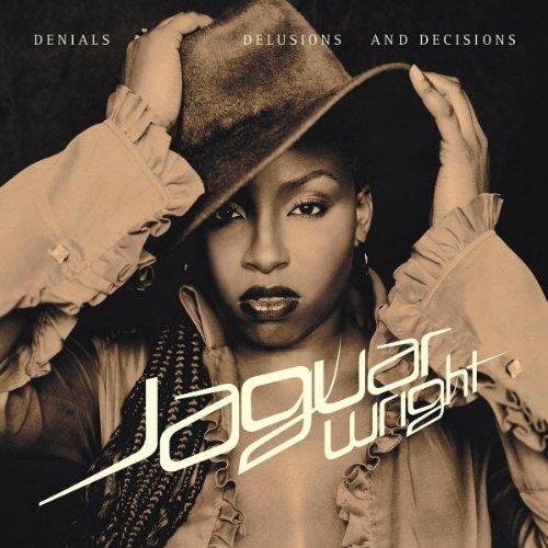 Denials Delusions and Decisions by Jaguar Wright: Jaguar Wright: Amazon.es: Música