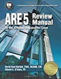 img - for ARE 5 Review Manual for the Architect Registration Exam by David Kent Ballast (2016-09-26) book / textbook / text book