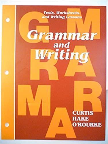 Grammar and Writing Tests, Worksheets, and Writing Lessons: Curtis ...
