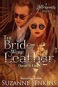 The Bride Wore Leather: A Bittersweets Sequel by [Jenkins, Suzanne]