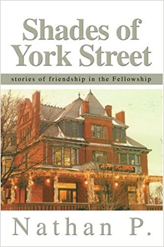 Book Shades of York Street: stories of friendship in the Fellowship