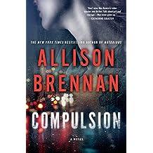 Compulsion: A Novel (Max Revere Novels)