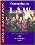 Communication and the Law 2015 Edition