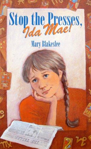 book cover of Stop the Presses, Ida Mae!