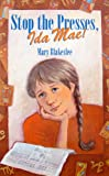 Stop the Presses, Ida Mae!, Mary E. Blakeslee, 0771015372