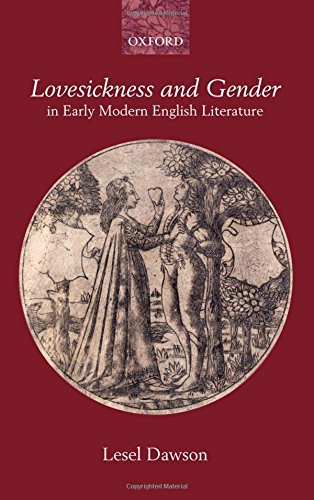 Lovesickness and Gender in Early Modern English Literature