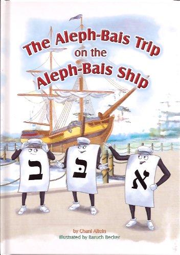 Read Online The Aleph Bais Trip on the Aleph Bais Ship pdf