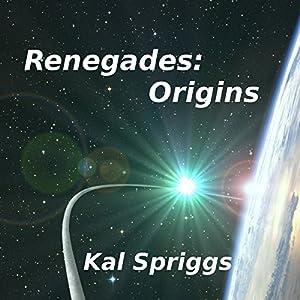 Renegades: Origins Audiobook