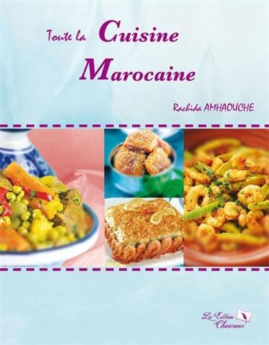 Livre Telecharger Toute La Cuisine Marocaine De Rachida