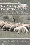 Livestock Protection Dogs: Selection, Care and