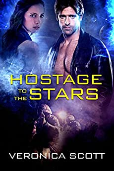 Hostage To The Stars: The Sectors SF Romance Series by [Scott, Veronica]