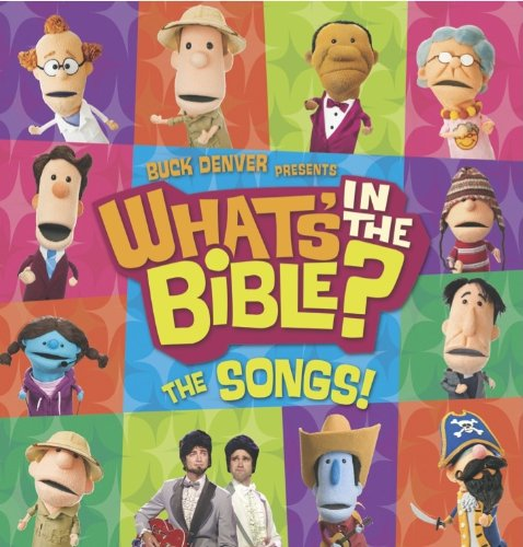 Buck Denver Asks..What's In The Bible - The Songs! by Capitol Christian Distribution